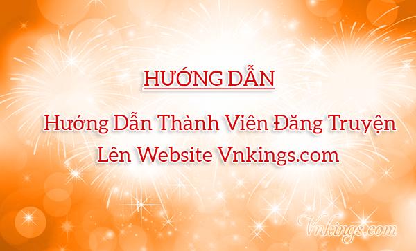 Hướng dẫn Thành viên đăng truyện lên website Vnkings.com