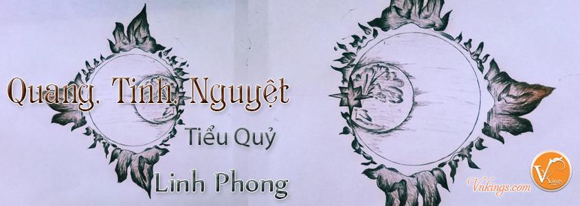 Quang, Tinh, Nguyệt – Tiểu Quỷ