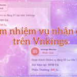 Giới thiệu: Làm nhiệm vụ nhận quà trên Vnkings