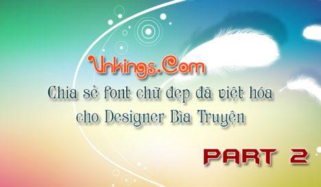 Chia sẻ font chữ đẹp đã Việt hóa cho Designer Bìa Truyện Part 2
