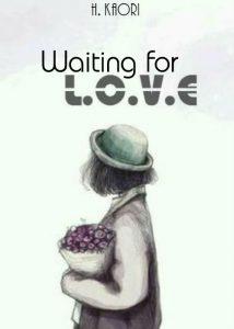 Waiting for love! (Chờ một tình yêu!)