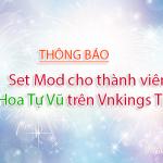 Thông báo: Set mod cho thành viên Hoa Hoa Tự Vũ trên Vnkings.