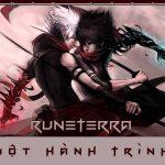 Runeterra – Một Hành Trình.