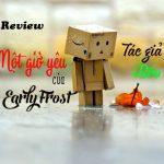 """[Bài dự thi] Review """"Một giờ yêu"""" của Early Frost"""
