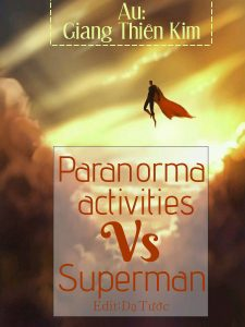 Paranomal activities vs Superman