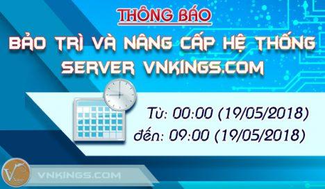 Thông báo: Bảo trì nâng cấp hệ thống Server Vnkings.