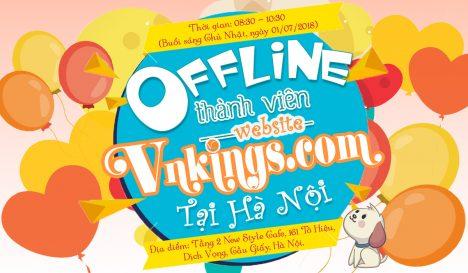 [01/07/2018] Sự kiện Offline Thành viên website Vnkings.com tại Hà Nội