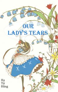 Our lady's tears (Linh Lan)