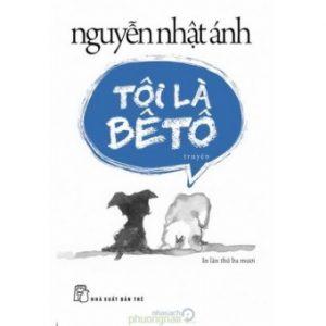 """Cảm nhận """"Tôi là Betô""""- Nguyễn Nhật Ánh"""