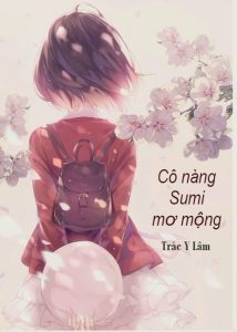 Cô nàng Sumi mơ mộng