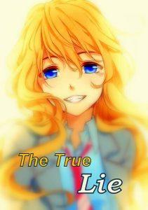 """The True Lie (Lời nói dối """"thật"""")"""