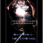 Định Mệnh (P1) – Nơi Ta Chờ Nhau