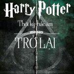 Hậu Harry Potter: Thời kỳ hắc ám đang trở lại