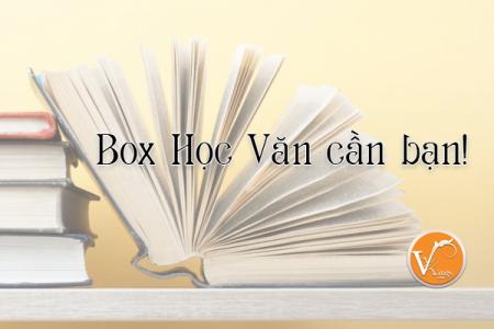 Box Học Văn cần bạn!