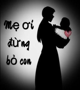 Mẹ ơi đừng bỏ con