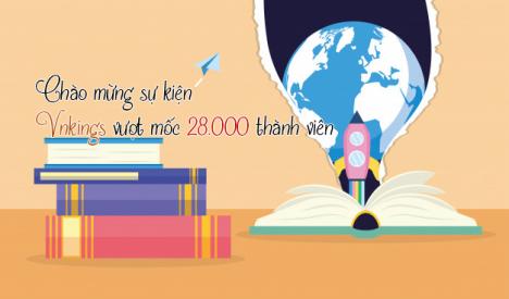 Event: Chào mừng sự kiện Vnkings vượt mốc 28.000 thành viên