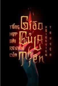 Tổng hợp những bài Review của Giáo chủ La Thiên