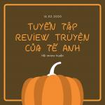 Tổng hợp bài review truyện của Tế Anh