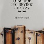 Tổng Hợp Những Bài Review Của KZY