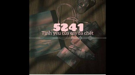 5214 (Tình Yêu Của Em Đã Chết)