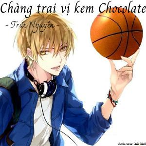 Chàng trai vị kem chocolate