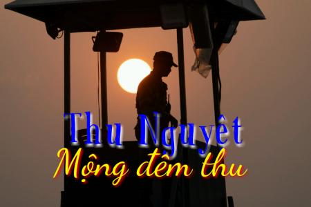 Thu Nguyệt – Mộng đêm thu