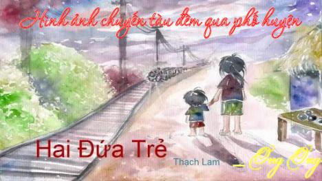 """Hình ảnh chuyến tàu đêm qua phố huyện trong truyện ngắn """"Hai đứa trẻ"""" của Thạch Lam"""