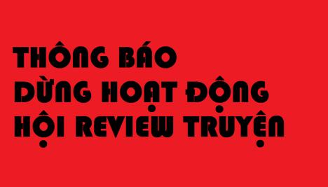 Thông báo: Dừng hoạt động Hội Review Truyện
