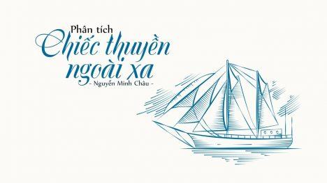 Cảm nhận về vẻ đẹp của người đàn bà trong tác phẩm Chiếc thuyền ngoài xa của Nguyễn Minh Châu