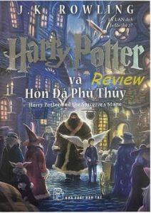 """Review """"Harry Potter và hòn đá phù thủy"""" của Joanne Kathleen Rowling"""