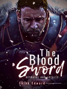 Review truyện The Blood Sword (Thanh gươm máu)