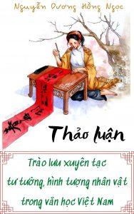 [Thảo luận] Trào lưu xuyên tạc tư tưởng, hình tượng nhân vật trong văn học Việt Nam